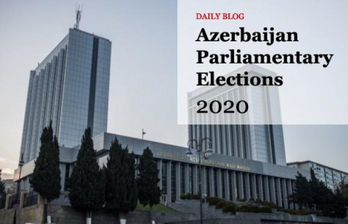 Azerbaijan Parliamentary Elections 2020 - Daily Blog